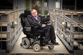 Stephen Hawking (8 January 1942 - 14 March, 2018 )-స్టీఫెన్ విలియం హాకింగ్-ఎమియోట్రోఫిక్ లేటరల్ స్కెర్లోసిస్ అనే నాడీమండలానికి సంబంధించిన జబ్బు వల్ల క్రమక్రమంగా దశాబ్దాల తరబడి అతని శరీరభాగాలు చచ్చుబడుతూ వచ్చినా, తన మెదడు పనిచేస్తూండడాన్ని దన్నుగా ఉపయోగించుకుని కృష్ణబిలాలకు సంబంధించిన అనేక అంశాలు మొదలుకొని సైద్ధాంతిక భౌతిక శాస్త్రంలో ఎన్నో పరిశోధనలు చేశాడు.