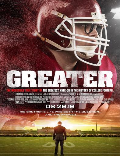 Ver Greater (2016) Online