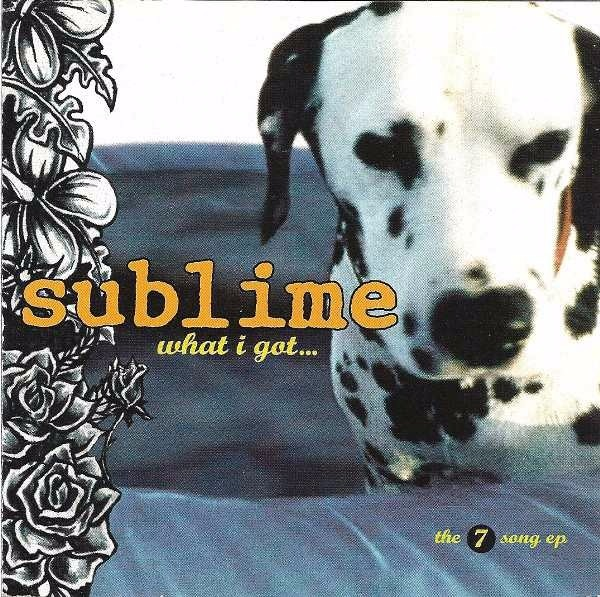 What I Got - Sublime