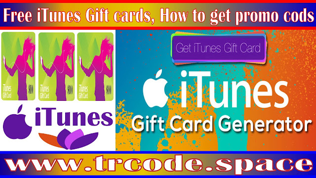 Free iTunes Gift cards, How to get Free iTunes cards and
