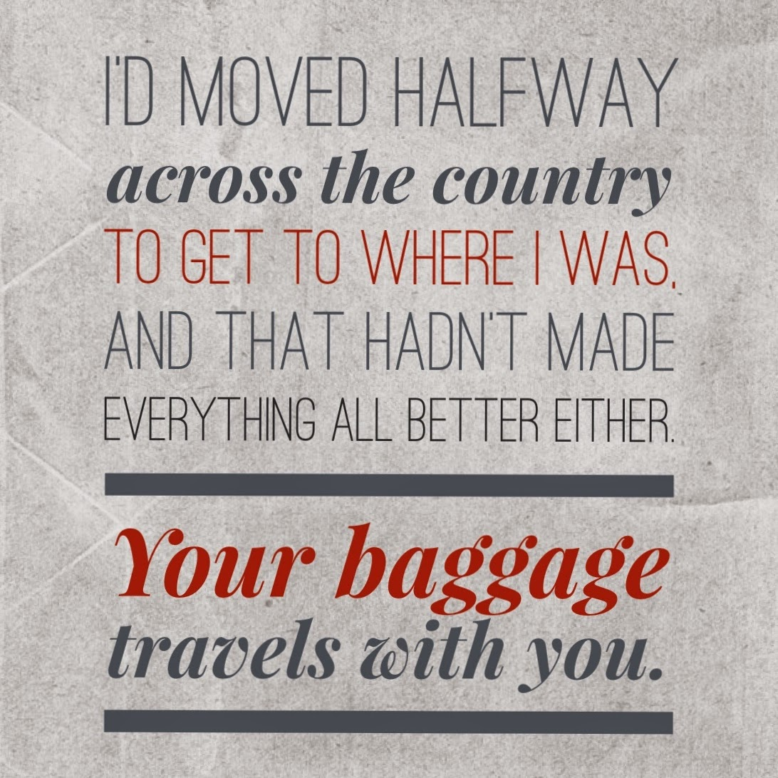 """Your baggage travels with you"" The 3 R's Blog 6-25-2014"