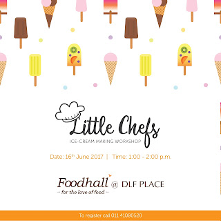 Little Chefs, an ice-cream making workshop @Foodhall DLF