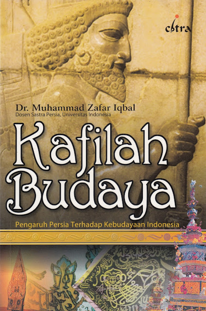 "Penyimpangan Syiah dalam Buku ""Kafilah Budaya: Pengaruh Persia terhadap Kebudayaan Indonesia"""