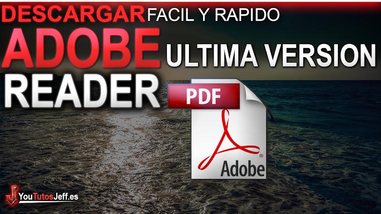 Como Descargar Adobe Reader Ultima Versión 2018 Full Español