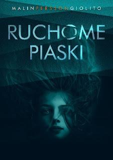 """""""Ruchome piaski"""" Malin Persson Giolito"""