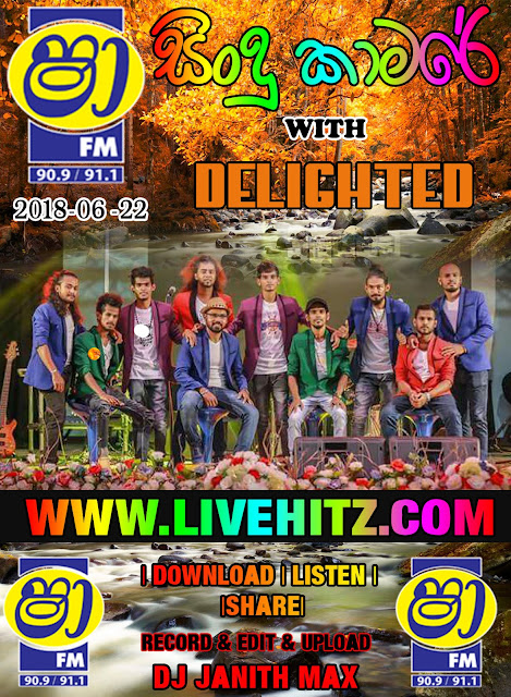 SHAA FM SINDU KAMARE WITH DELIGHTED 2018-06-22