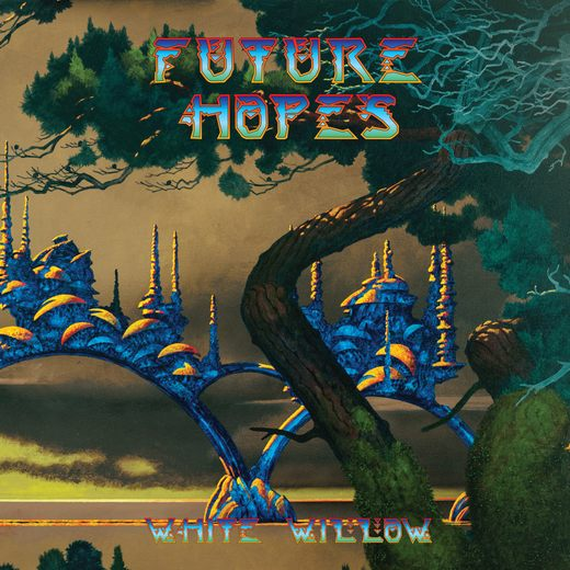 WHITE WILLOW - Future Hopes (2017) full