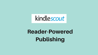 Kindle Scout: Reader-Powered Publishing