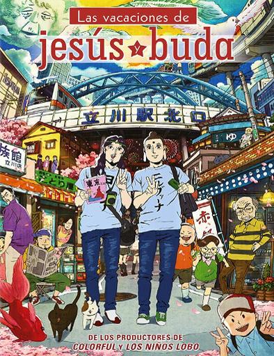 Ver Las vacaciones de Jesús y Buda (2013) Online