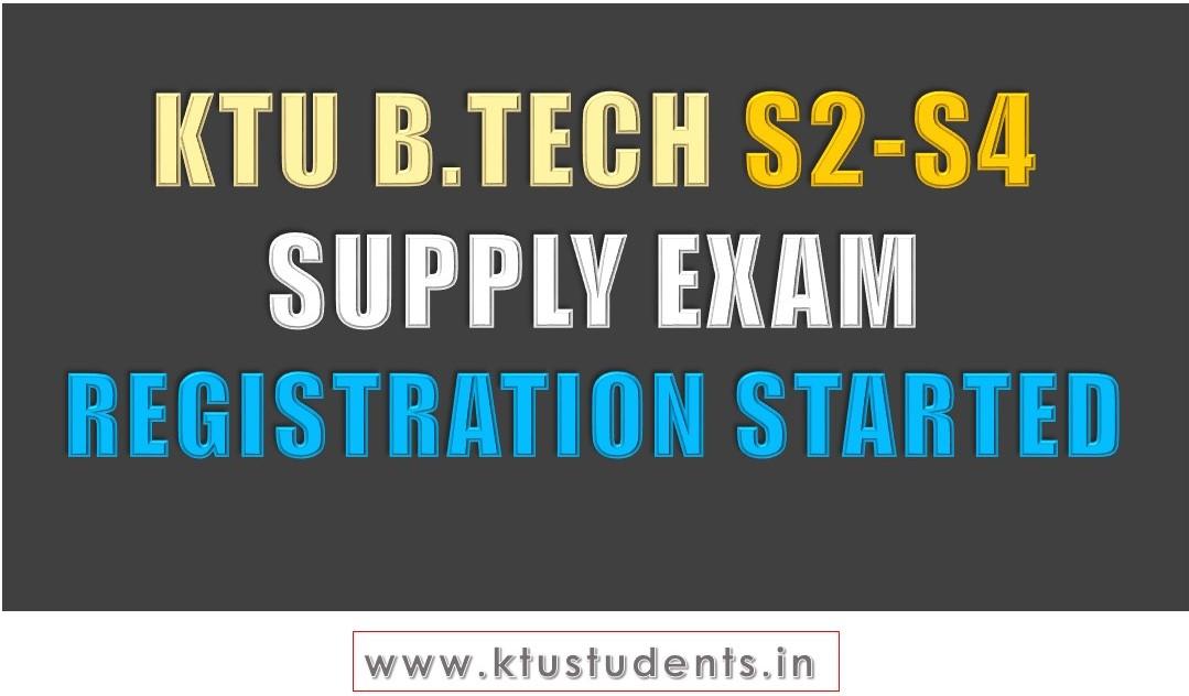 B Tech S2-S4 Supplementary Exam Registration Started | KTU Students