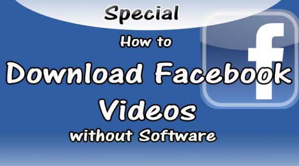 How to Download Facebook Video Without Any Software