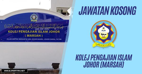 jawatan kosong Kolej Pengajian Islam Johor (MARSAH) 2019