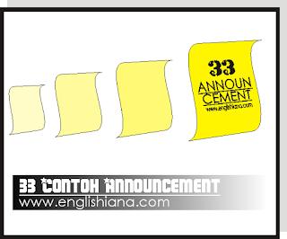 33 Contoh Announcement / Pengumuman Untuk Berbagai Kondisi dalam Bahasa Inggris dan Artinya