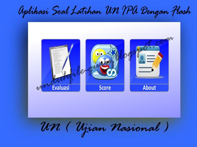 Download Aplikasi Soal Latihan UN IPA Dengan Flash