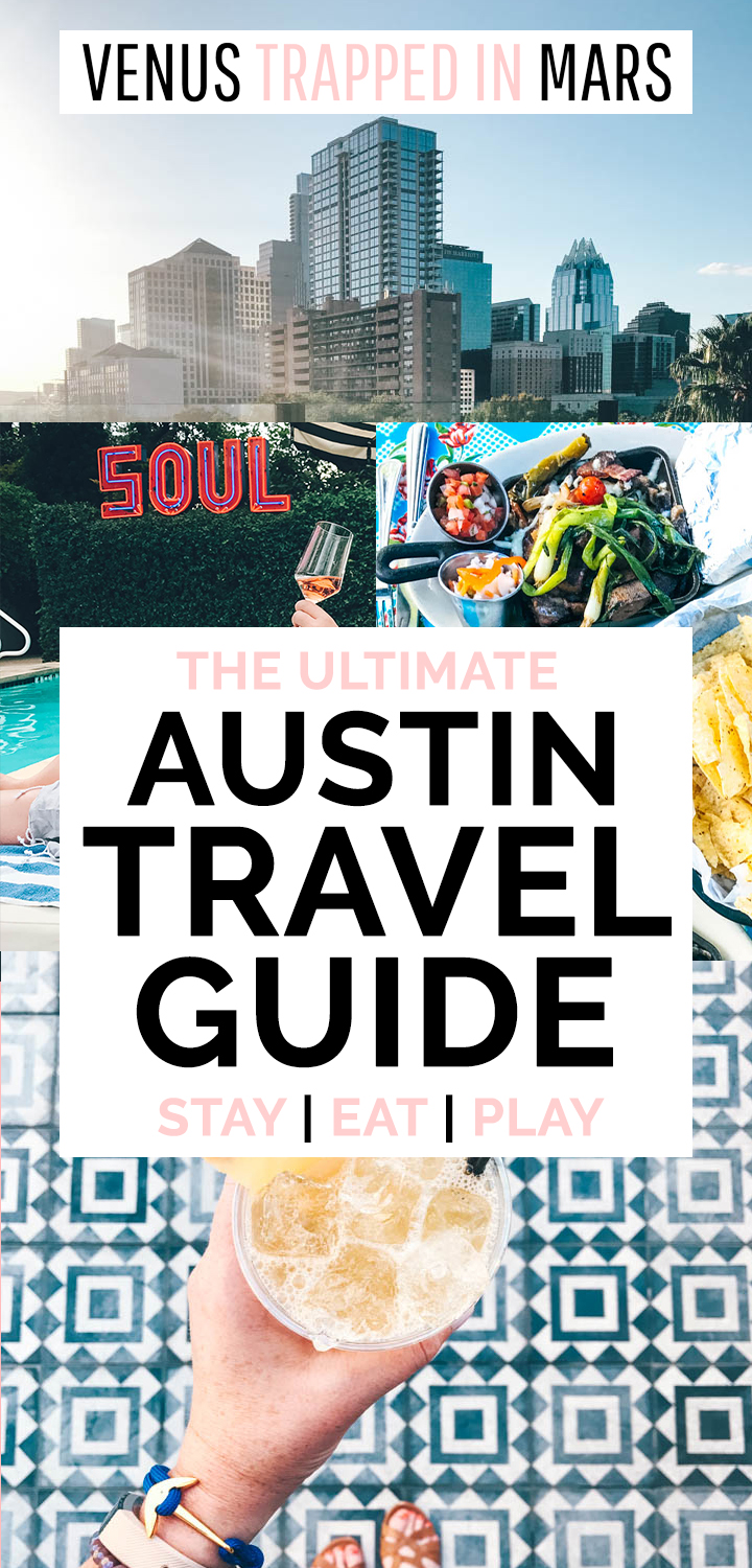 Austin Weekend Guide Where to eat, drink, stay and play in Austin
