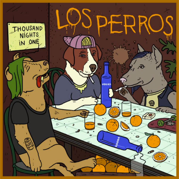 """Los Perros stream new album """"Thousand Nights In One"""""""
