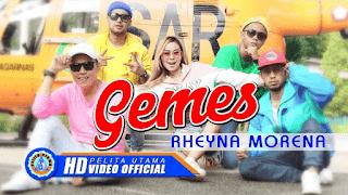 Lirik Lagu Gemes - Rheyna Morena