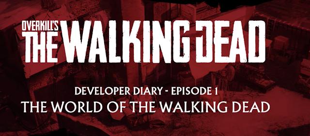 Overkill's The Walking Dead vuelve a maravillar con su diario de desarrollo