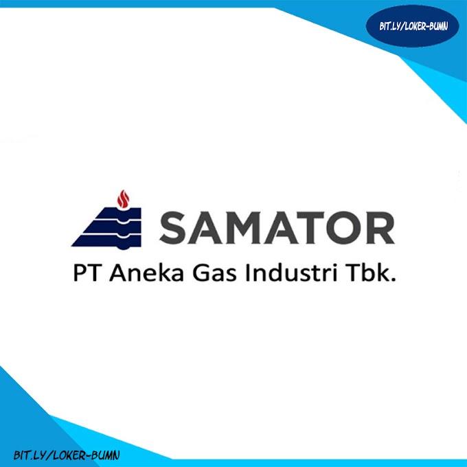 Rekrutmen Lowongan Kerja PT Aneka Gas Industri Tbk