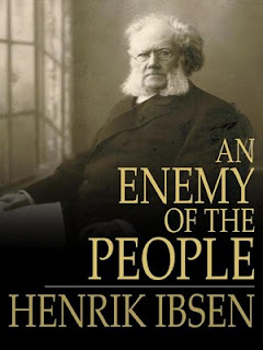 enemy of the people essays An enemy of the people, by henrik ibsen, is a play concerning truth, bureaucrats, and the majority rule ibsen points out the negative side of small town politics and.