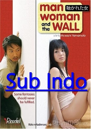 Man Woman And The Wall (2006) 480p Subtitle Indonesia Mp4