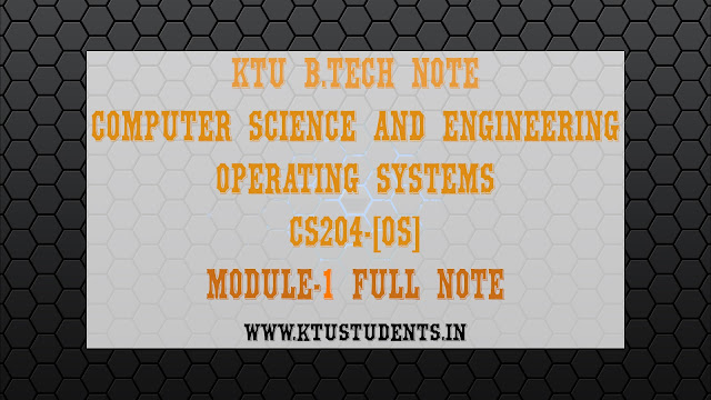 ktu btech s4 note cs204 operating systems cs204 module 1