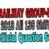 Railway Group-D 2018 All 135 Shift Official Question Set Download