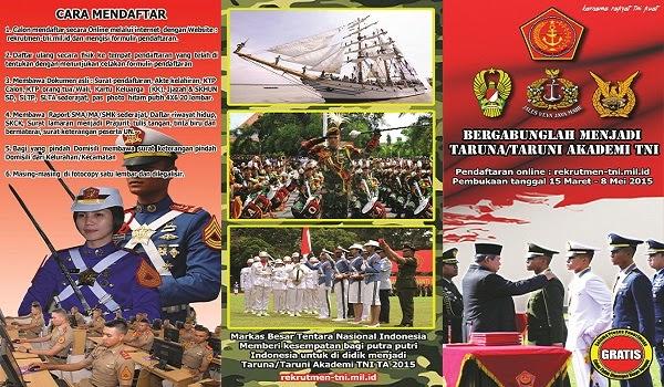 TENTARA NASIONAL INDONESIA : PENERIMAAN CALON TARUNA TNI ANGKATAN 2015 - ACEH DAN NASIONAL