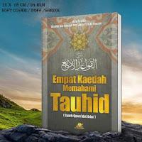 Buku Empat Kaedah Memahami Tauhid Syarah Qawaidul Arba' Maktabah Al Ghuroba