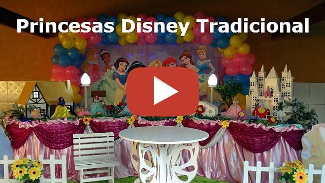 Vídeo decoração tradicional Princesas Disney