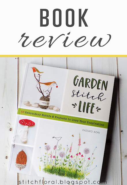 Garden Stitch Life by Kazuko Aoki: book review