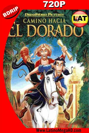 El Camino Hacia el Dorado (2000) Latino BDRIP 720P ()
