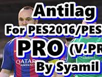 PES 2017 Antilag Pro dari Syamil