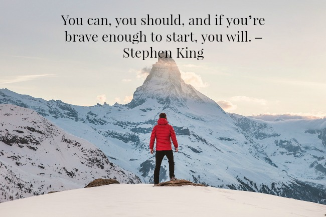 quotequote-You-can,-you-should-and-if-you're-brave-enough-to-start-you-will-Stephen-King-text-over-image-of-man-in-red-and-mountain