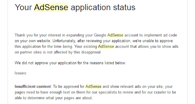 the main reason for account not to be approved of google adsense for your website or blog.