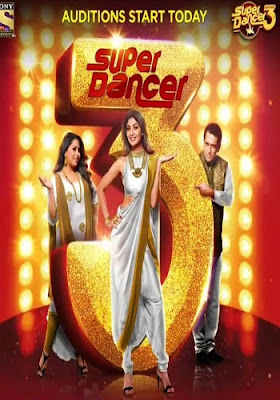 Super Dancer Chapter 3 – 12 May 2019 480p HDTV 300MB