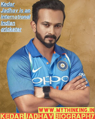 Kedar jadhav biography in hindi