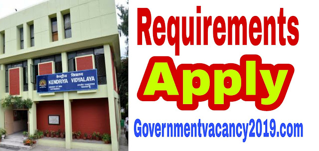 Kendriya Vidyalaya, Kasaragod Recruitment 2019: Application for PRT, TGT, PGT and other posts | Gov Job 2019 governmentvacancy2019.com