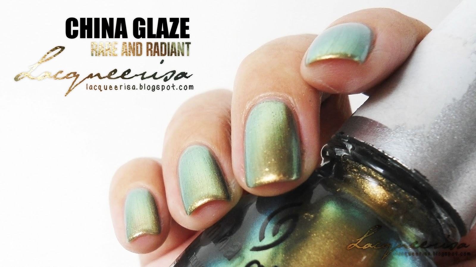 Lacqueerisa: China Glaze Rare And Radiant