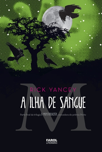 A Ilha de Sangue - Monstrologista - Livro 03