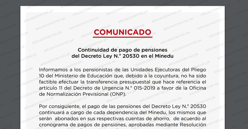 COMUNICADO MINEDU: Continuidad de pago de pensiones del Decreto Ley N° 20530 en el Ministerio de Educación