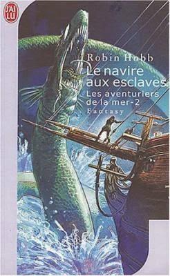Leden Des Rêves Les Aventuriers De La Mer Robin Hobb
