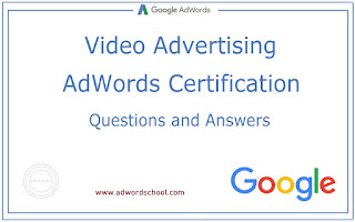 Google Adwords Video Advertising Exam Answers