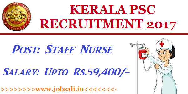 Kerala PSC Recruitment 2018, Kerala PSC Online application, Kerala PSC Jobs