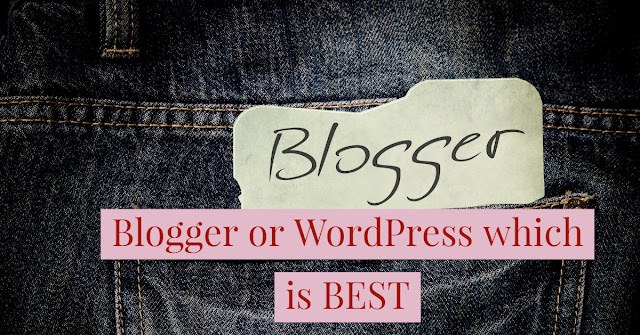 Blogger or WordPress  which is BEST to Earning Online