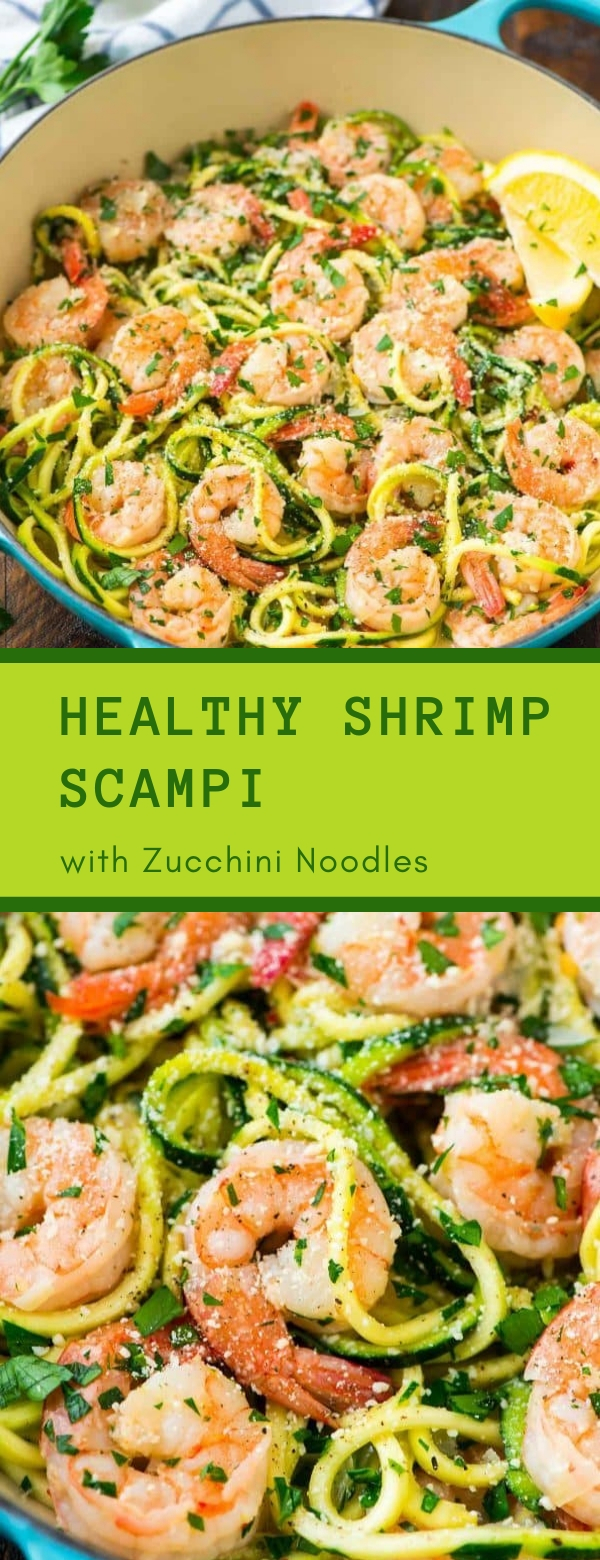 Healthy Shrimp Scampi with Zucchini Noodles #SHRIMP #SEAFOOD #HEALTHYRECIPES