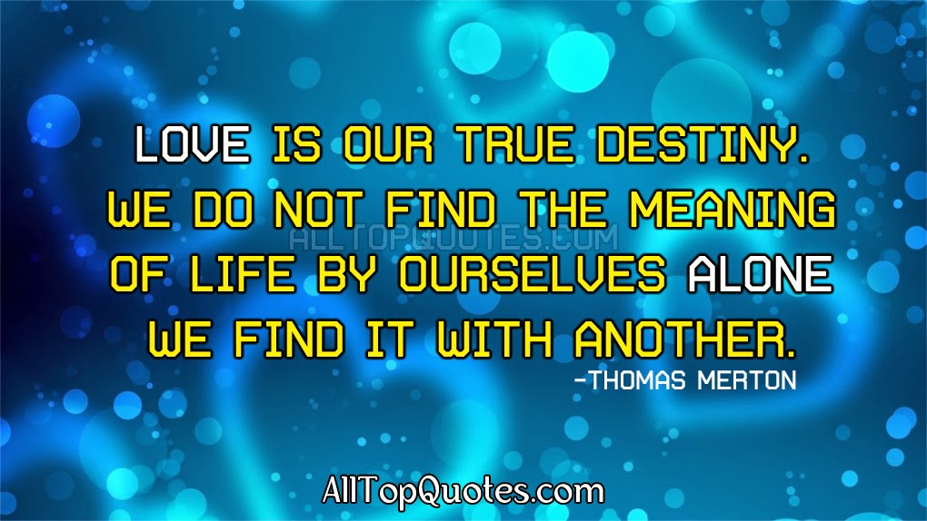 Awesome Best Quotes About Destiny And Love Good Quotes