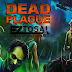 Dead Plague Zombie Outbreak Mod Apk unlimited Money Plus Unlocked
