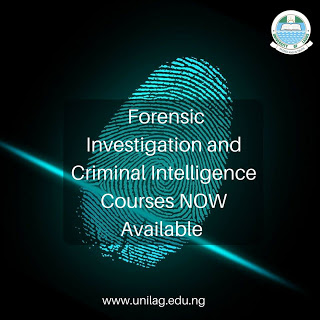 UNILAG 2017/18 Forensic Investigation & Criminal Courses Form Out