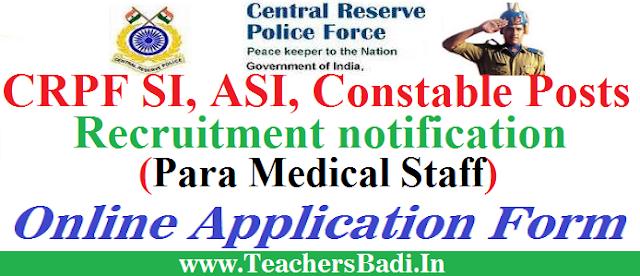CRPF,SI,ASI,Constable,Para Medical Staff